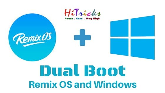 Guide] How to Dual Boot Remix OS with Windows [UEFI / Legacy