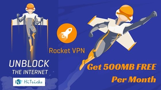 RocketVPN: Get Free 500MB High-Speed VPN Per Month