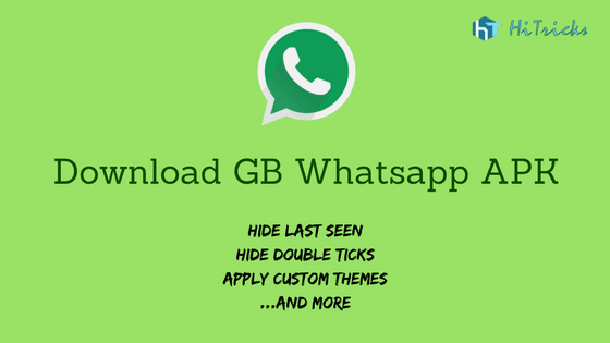 Download GB Whatsapp apk: How to use Dual Whatsapp? – HiTricks
