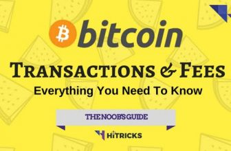 Bitcoin Transaction & Fees: Everything you need to Know