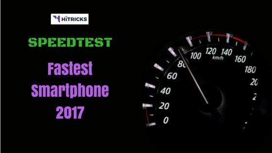 Speedtest: The fastest smartphone of 2017