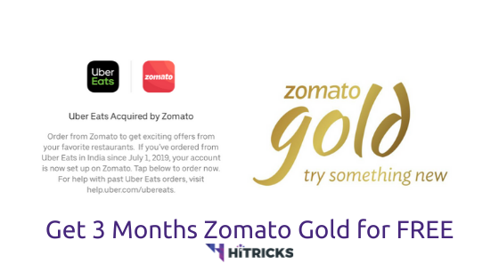 Uber Eats Users: Get 3 Months Zomato Gold FREE