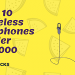 Top 10 Wireless Earphones under Rs3000