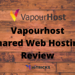 Vapourhost Shared Web Hosting Full Review 2020
