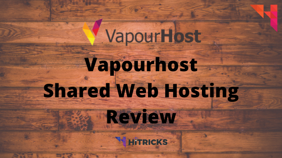 Vapourhost Shared Web Hosting Full Review 2020