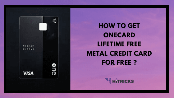 How to get OneCard Metal Credit Card for FREE?