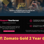 Zomato Gold 65% Off: 2 Year Subscription at Rs1200