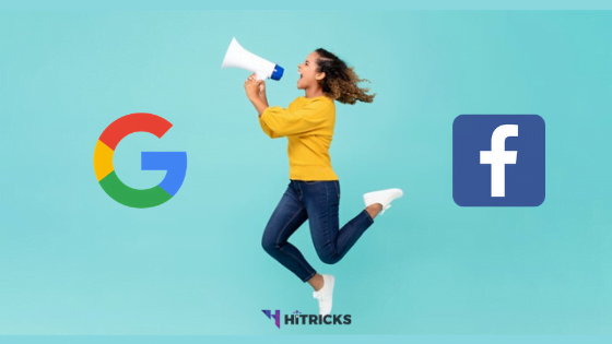 Google Ads vs Facebook Ads: Choose the Best One for Your Business?