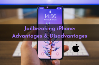 Jailbreaking iPhone Good or Bad? Advantages and Disadvantages