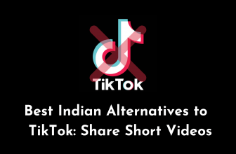 4 Indian Alternatives to TikTok: Share Short Videos