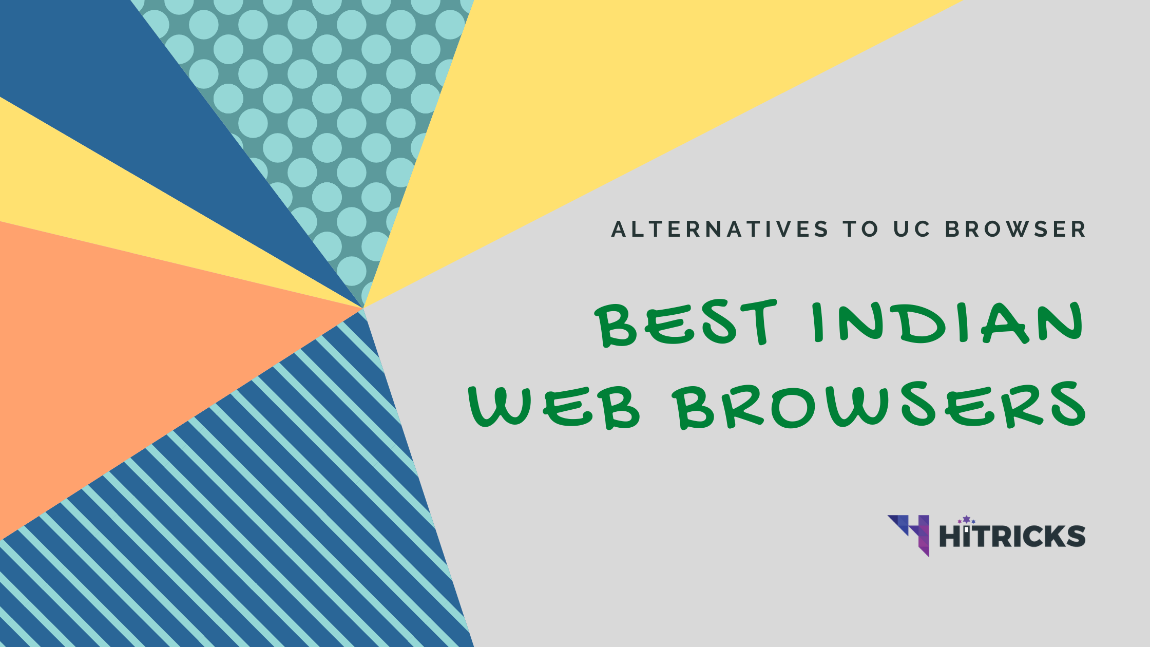 Indian Alternatives to UC / DC / CM / APUS Browser