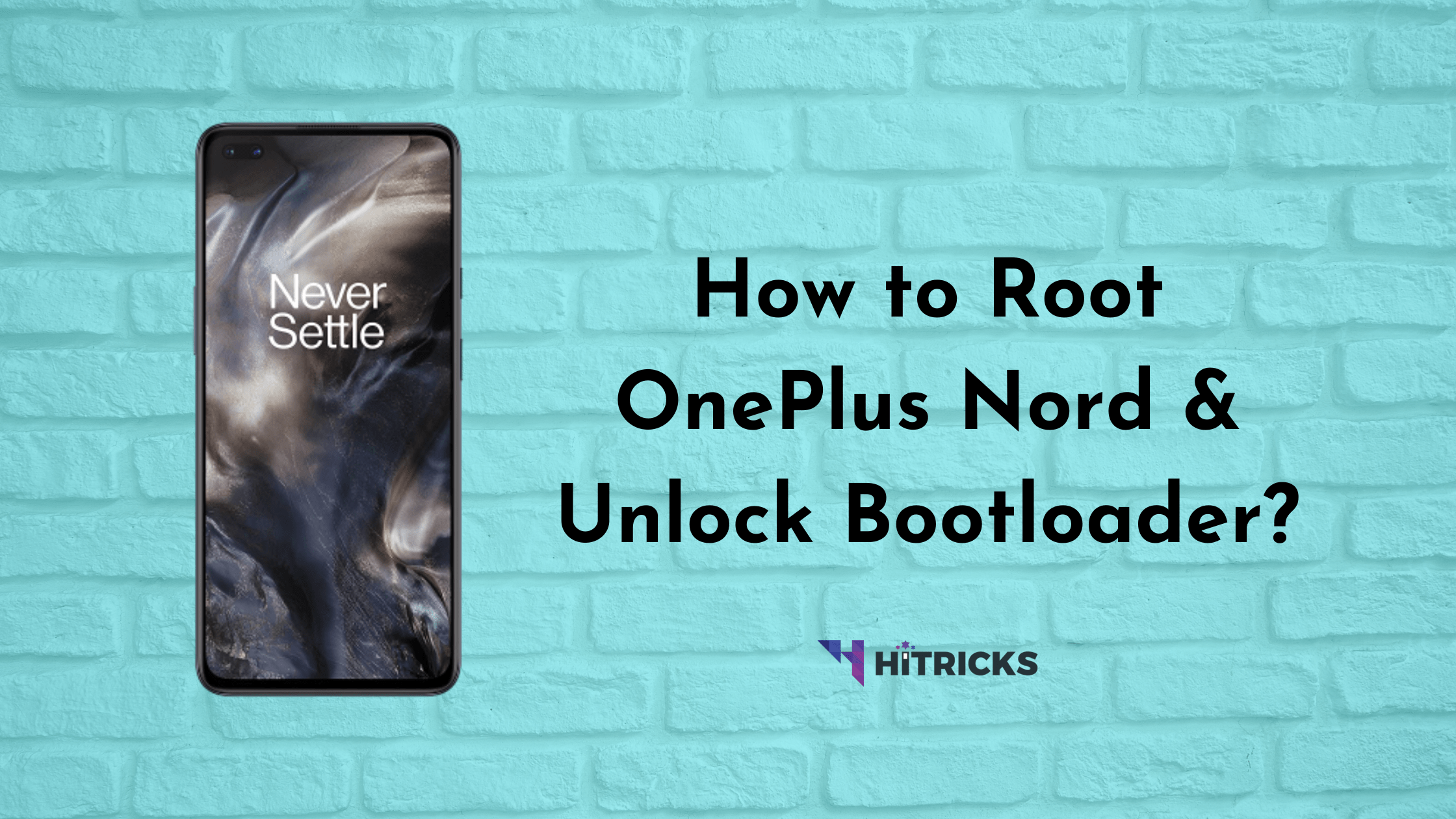 GUIDE: How to root OnePlus Nord & Unlock Bootloader?