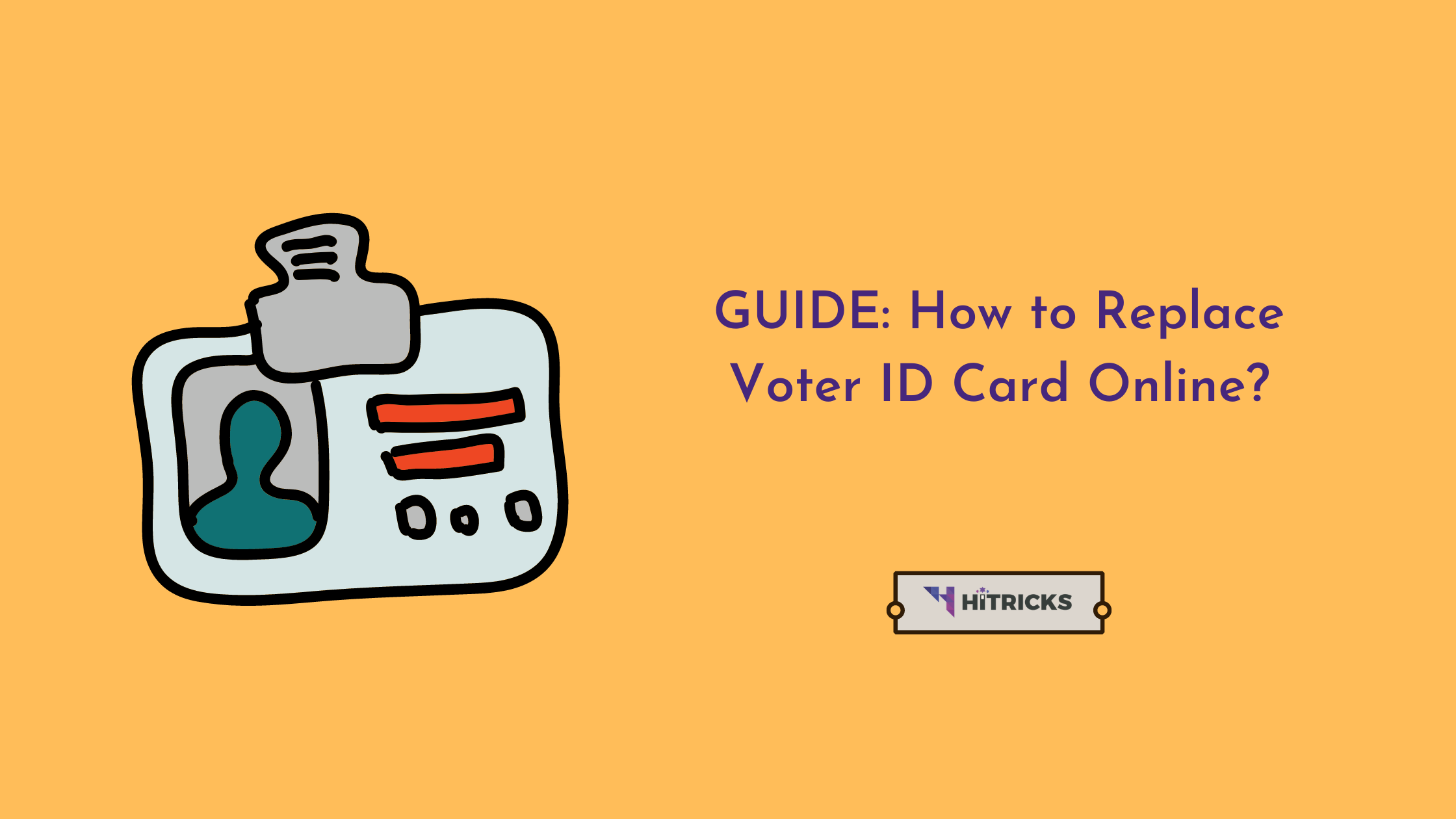 GUIDE: How to Replace Voter ID Card Online?