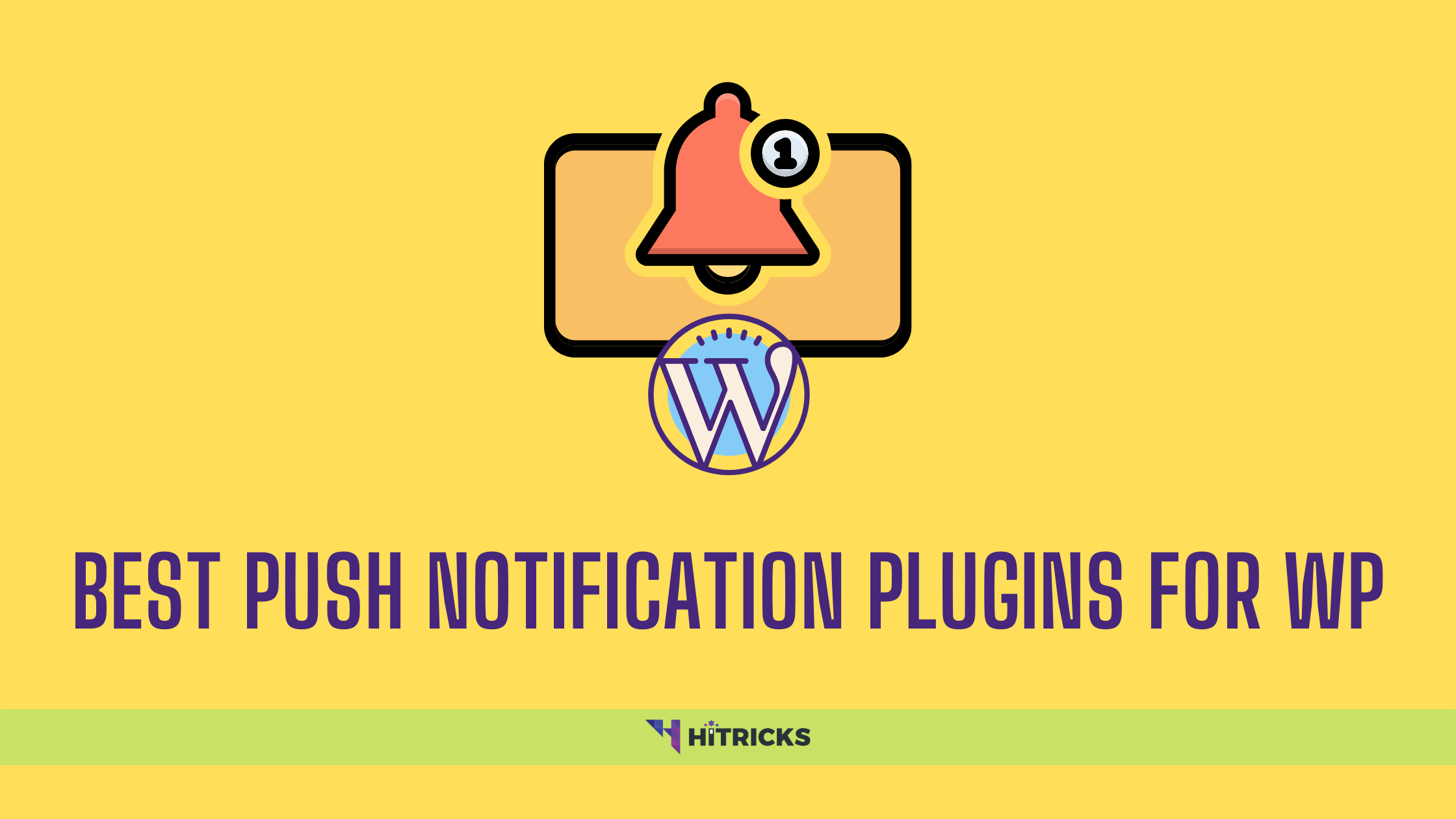 Best Push Notification Plugins For WordPress