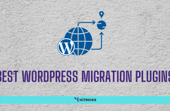 Best WordPress Migration Plugins (100% Safe)