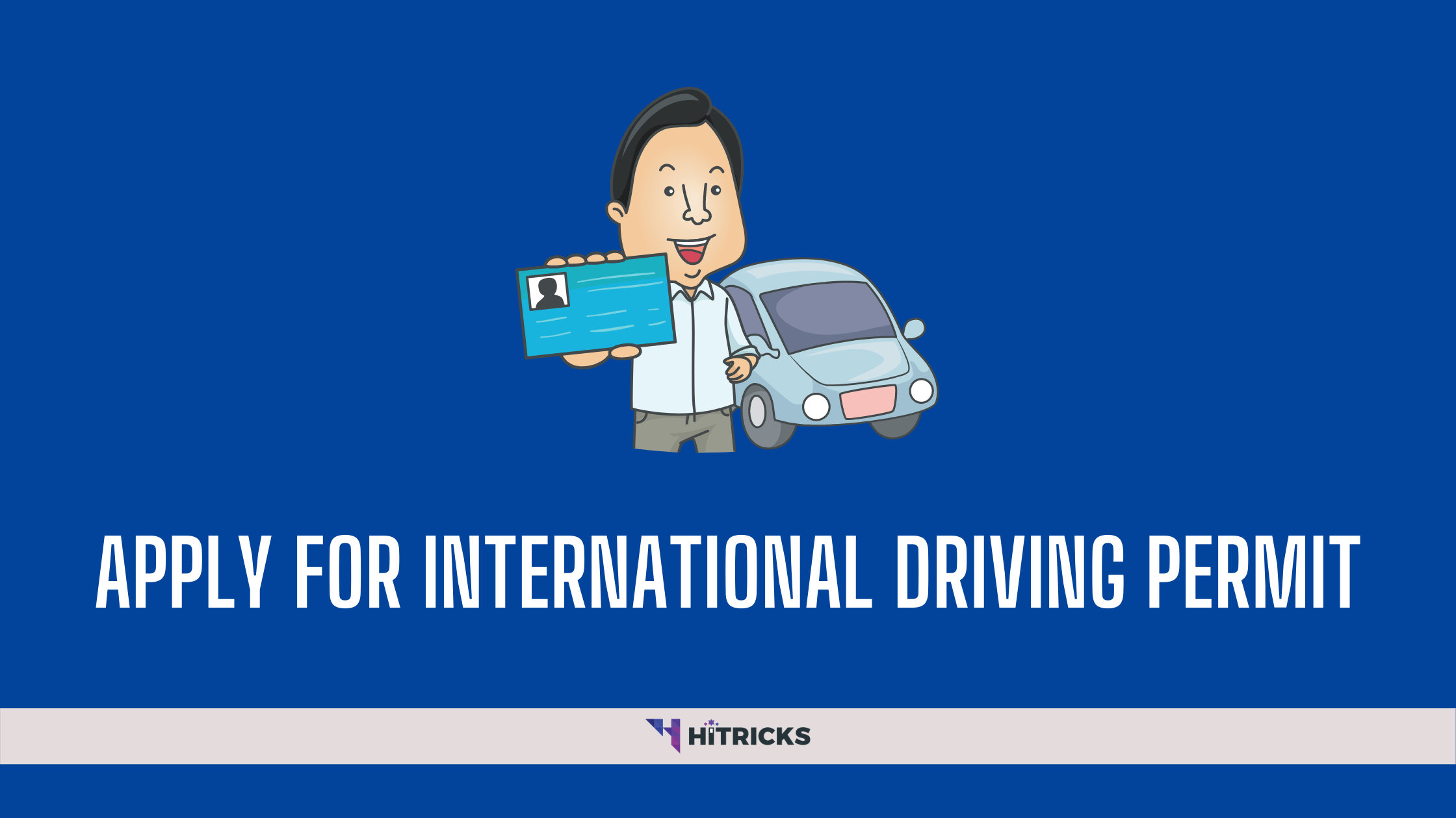 How To Apply for an International Driving Permit?