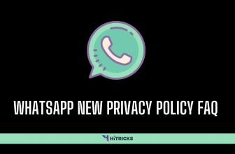 FAQ: Whatsapp's New Privacy Policy Update 2021