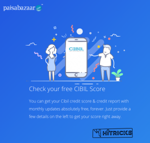 How to check your CIBIL Score Online for FREE using PaisaBazaar?