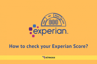 How to check your Experian Credit Score Online FREE?