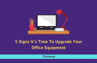 5 Signs It's Time To Upgrade Your Office Equipment