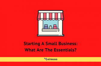 Starting A Small Business - What Are The Essentials?