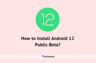 How to Install Android 12 Public Beta?