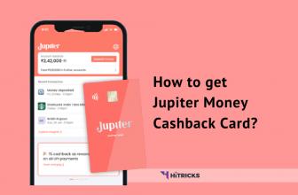 GUIDE: How to get Jupiter Money Cashback Card?