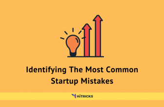 Identifying The Most Common Startup Mistakes