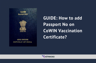 GUIDE: How to add Passport No on CoWIN Vaccination Certificate?