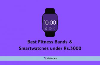 Best Fitness Bands & Smartwatches under ₹3000