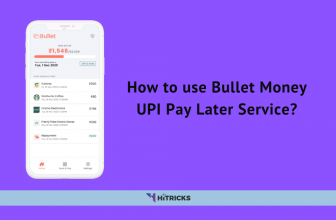 How to use Bullet Money UPI Pay Later Service?