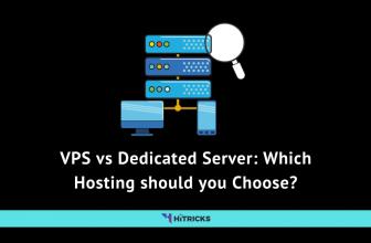VPS vs Dedicated Server: Which Hosting should you Choose?