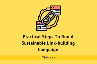 Practical Steps To Run A Sustainable Link-building Campaign