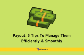 Payout: 5 Tips To Manage Them Efficiently & Smoothly