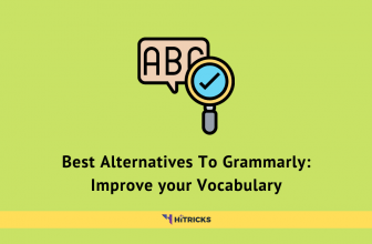 Best Alternatives To Grammarly: Improve your Vocabulary