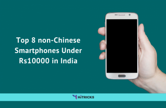 Top 8 non-Chinese Smartphones Under ₹10000 in India
