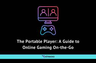 The Portable Player: A Guide to Online Gaming On-the-Go
