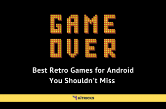 Best Retro Games for Android You Shouldn't Miss