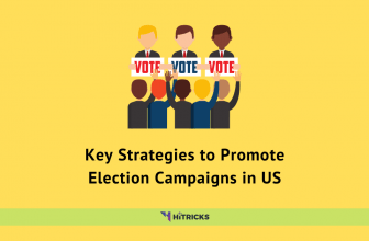 Key Strategies to Promote Election Campaigns in US