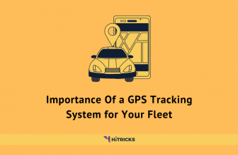 Importance Of a GPS Tracking System for Your Fleet