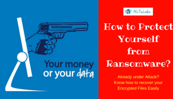 How to protect yourself from the deadly 'Ransomware' Virus?