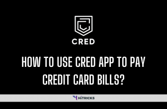 How To Use CRED App To Pay Credit Card Bills?