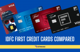 IDFC Millennia Vs Classic Vs Select Vs Wealth Credit Card Compared