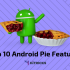 List ofAndroid Smartphones getting Android 9.0 Pie Upgrade