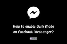 [OFFICIAL] How to enable Dark Mode in Facebook Messenger?