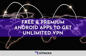 Free & Premium Android Apps to Get Unlimited VPN