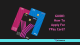 GUIDE: How To Apply For YPay Card?