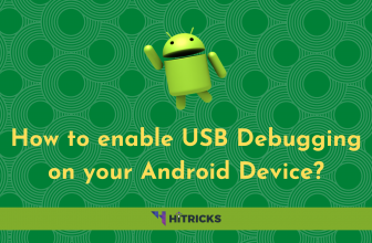 How to enable USB Debugging on your Android Device?