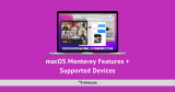 macOS Monterey Features + Supported Devices
