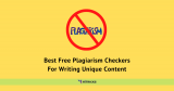 Best Free Plagiarism Checkers For Writing Unique Content
